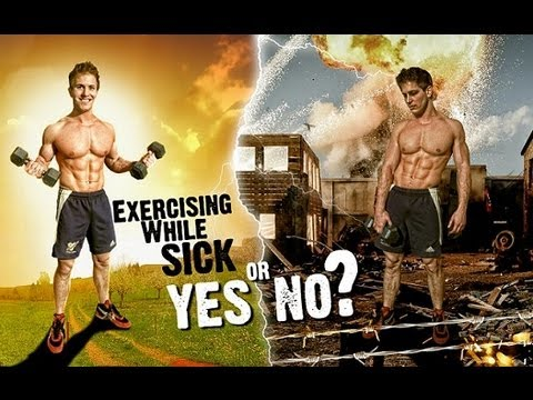 Exercising While Sick! Yes Or No?