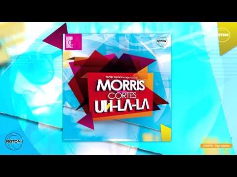 Sonerie telefon » Morris feat Cortes – Uh La La