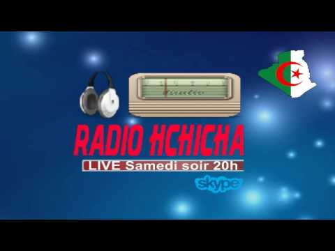 A propos de LIVE @ RadioHchicha.COM - Tous les samedi soir 20 h