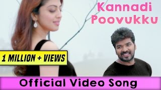 Enakku Vaaitha Adimaigal - Kannadi Poovukku Video Songs