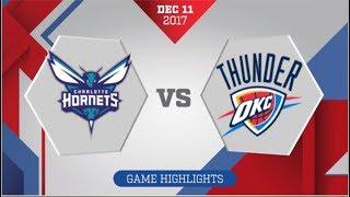 Charlotte Hornets vs Oklahoma City Thunder: December 11, 2017
