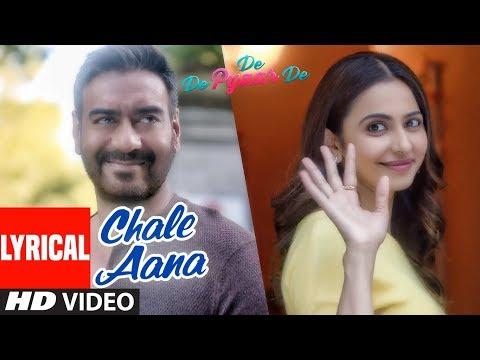 Download Lagu  AL: Chale Aana    De De Pyaar De I Ajay Devgn, Tabu, Rakul Preet l Armaan Malik, Amaal Mallik Mp3 Free
