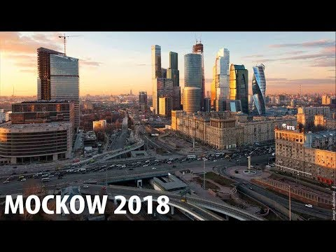 Moscow Time lapse 2018  / Масква ситй 2018