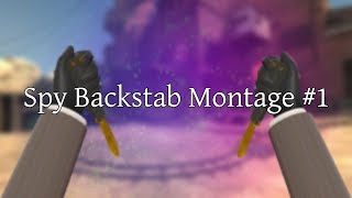 Spy Backstab Montage #1