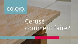Technique cerusé : comment faire ?
