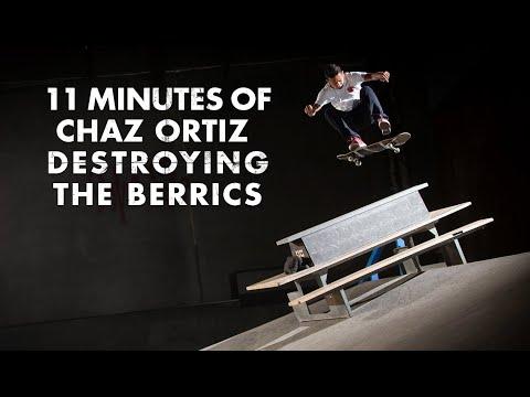 11 Minutes Of Chaz Ortiz DESTROYING The Berrics