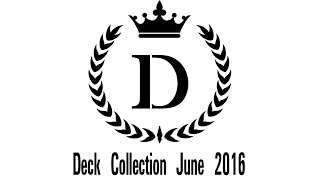 Deck Collection [June 2016]