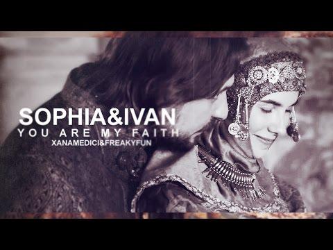 Sophia Palaiologina & Ivan III | You're my faith (+xAnaMedici) + eng.subs