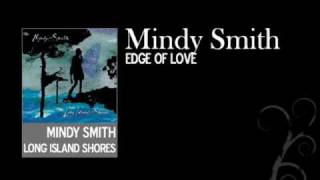 Watch Mindy Smith Edge Of Love video