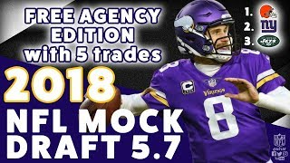 2018 NFL Mock Draft 5.7 w/ Trades - Year of the QBs