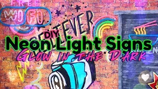 DIY - How to Make: Neon Light Signs | Really Glows in the Dark!