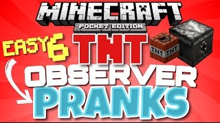 ✔️Minecraft PE - 6 OBSERVER TNT PRANKS // Traps to fool your friends! [MCPE]