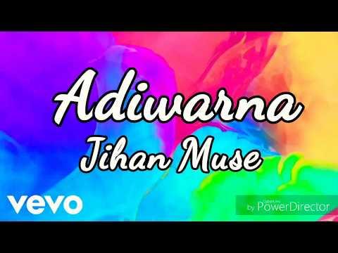 Adiwarna - Jihan Muse OST Hi Mommy Jihan Lyrics HD