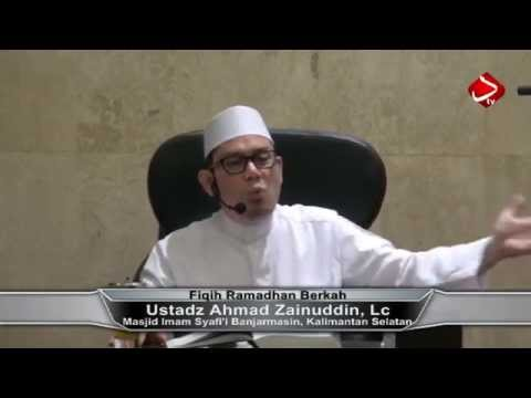 Fiqih Ramadhan Berkah #2 - Ustadz Ahmad Zainuddin, Lc