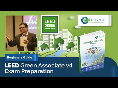 Beginners Guide to USGBC LEED v4 Green Associate Examination | LEED Green Associate Made Easy
