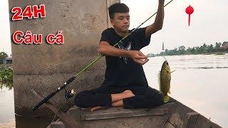 Thử Thách 24 Giờ Câu Cá Trên Sông
