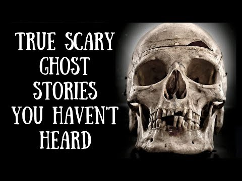 6 Scary True Ghost Stories (Haunted Theaters, Demon, Old Mansions)