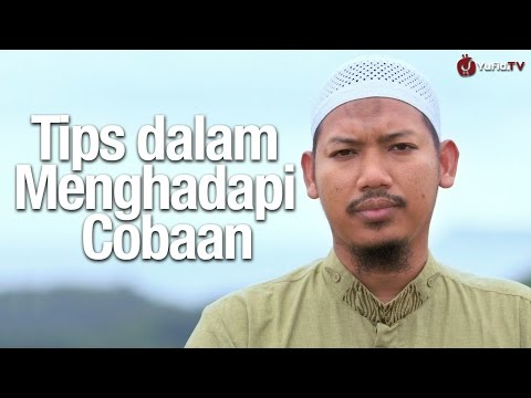 Ceramah Singkat: Tips dalam Menghadapi Cobaan - Ustadz Abu Ubaidah Yusuf  As-Sidawi