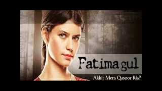 Watch Fatima Gul Complete TV Series (www.supertvforum.com)
