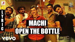 Mankatha Machi Open the Bottle Tamil Lyric | Ajith Kumar, Trisha | Yuvan