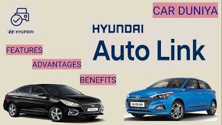 Hyundai Auto Link Features & Benefits in New Verna & Elite i20 2018