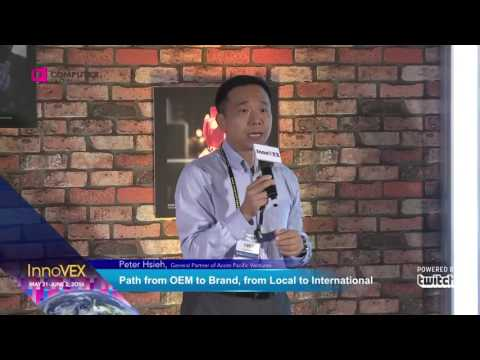 2016 InnoVEX Pi Stage-Keynote Speech-Path from OEM to Brand, from Local to International