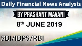 8 June 2019 Daily Financial News Analysis for SBI IBPS RBI Bank PO and Clerk