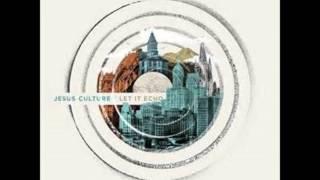 Let it Echo Live by Jesus Culture FULL ALBUM