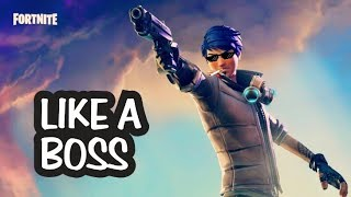 Fortnite Like A Boss Moments || Fortnite Thug Life Compilation