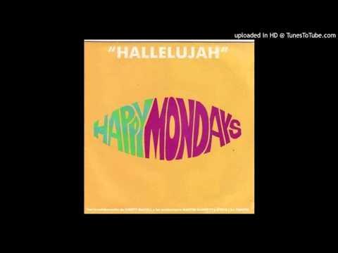 Happy Mondays~Hallelujah [Andrew Weatherall & Paul Oakenfold Remix]
