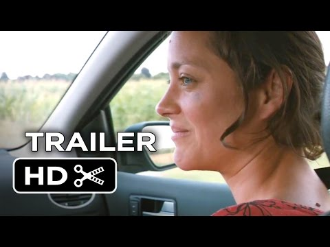 Two Days, One Night Official Trailer #1 (2014) - Marion Cotillard Movie HD