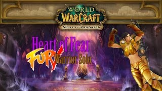 Fury War solo Legion: Heart of Fear 10 Heroic