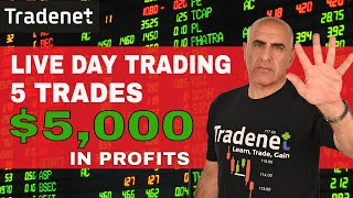Live Day Trading - 5 Trades, $5,000 in Profits