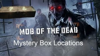 Black Ops 2 Zombies - Mob of the Dead Mystery Box Locations