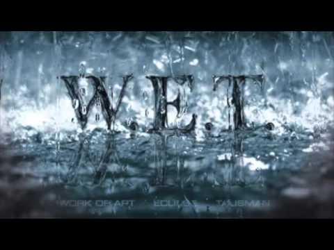 Wet - Invincible