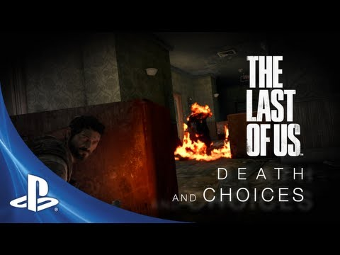 The Last of Us Development Series Episode 3: Death and Choices