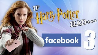 IF HARRY POTTER HAD FACEBOOK 3