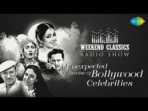 Weekend Classic Radio Show | Unexpected Deaths Special |Ek Ladki Bheegi Bhagi |Ajib Dastan |RJ Ruchi