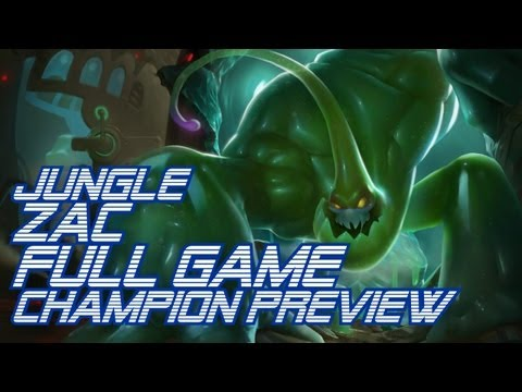 ► LoLPoV - Jungle Zac FULL Game Preview [pre-release] (League of Legends Live Commentary)