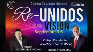 Pastor Anthony Romo - Re Unidos por Una Vision Sep 4, 2015