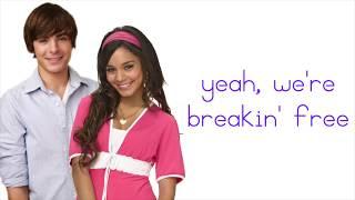 Breaking Free Lyrics ~  Vanessa Hudgens, Drew Seeley FT: Zac Efron