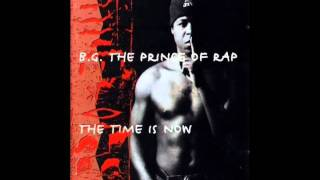 B.G., the Prince of Rap - Round and Round