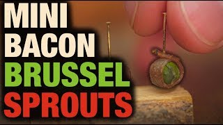 MINI BACON BRUSSEL SPROUTS!