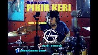 (7.13 MB) PIKIR KERI - SKA REGGAE - DRUM COVER Mp3