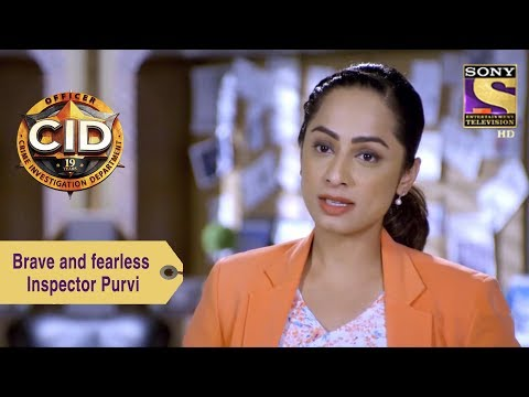 Your Favorite Character | Brave And Fearless Inspector Purvi | CID thumbnail