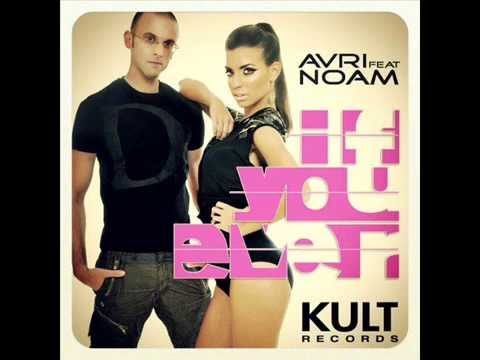 Avri ft Noam - If You Ever (Micky Friedmann & Alex Botar Remix) from the single : AVRI ft NOAM - if you ever.