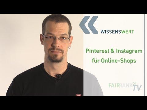 Pinterest und Instagram für Online-Shops | FAIRRANK TV - Wissenswert