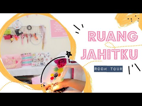 SEWING ROOM TOUR : Ruang Jahitku!
