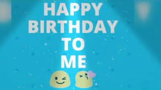 Its my Birthday Song (whatsapp status)