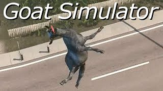 Goat Simulator - Gameplay of life